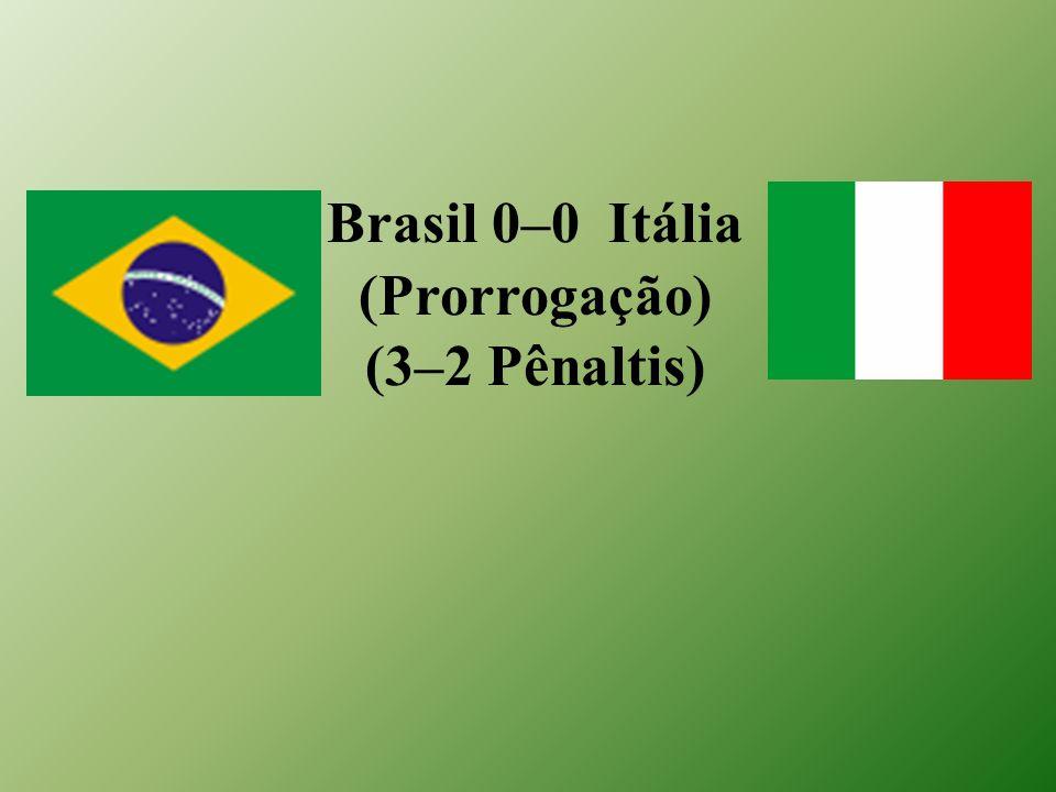 Brasil 0–0 Itália (Prorrogação) (3–2 Pênaltis)