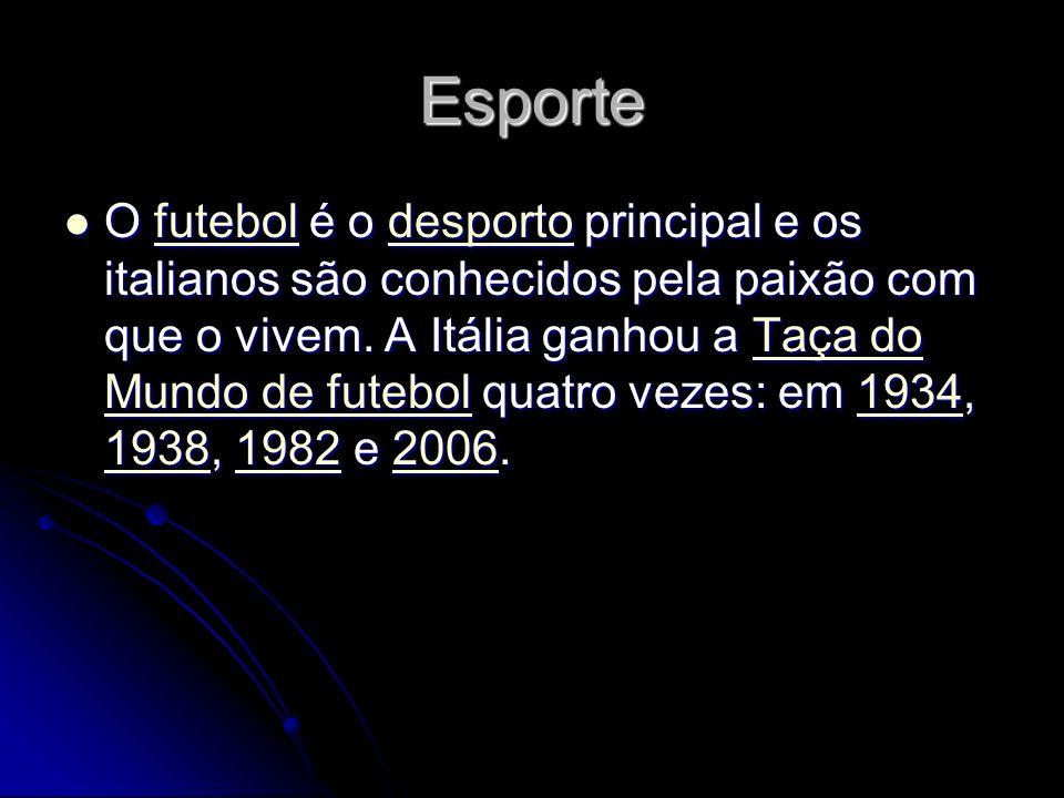 Esporte O futebol é o desporto principal e os italianos são conhecidos pela paixão com que o vivem. A Itália ganhou a Taça do Mundo de futebol quatro