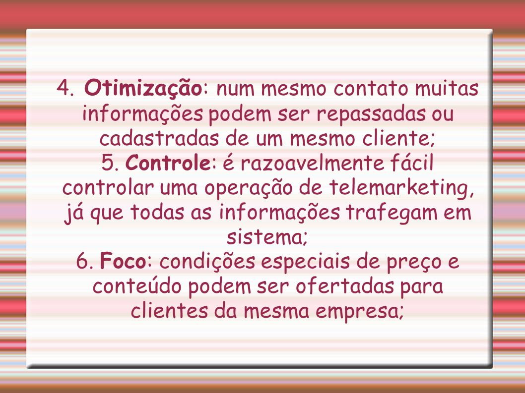 Aparelhos utilizados no Telemarketing