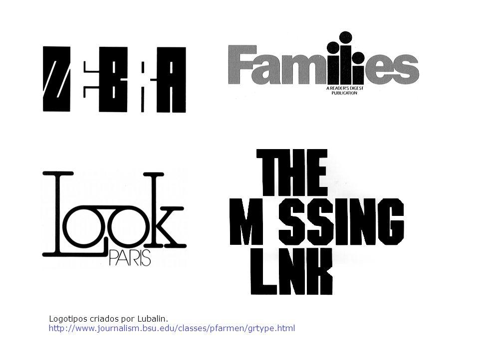 Logotipos criados por Lubalin. http://www.journalism.bsu.edu/classes/pfarmen/grtype.html
