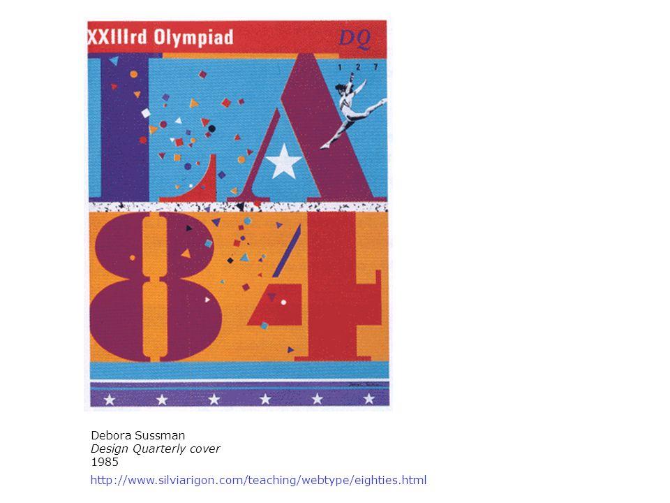 Debora Sussman Design Quarterly cover 1985 http://www.silviarigon.com/teaching/webtype/eighties.html