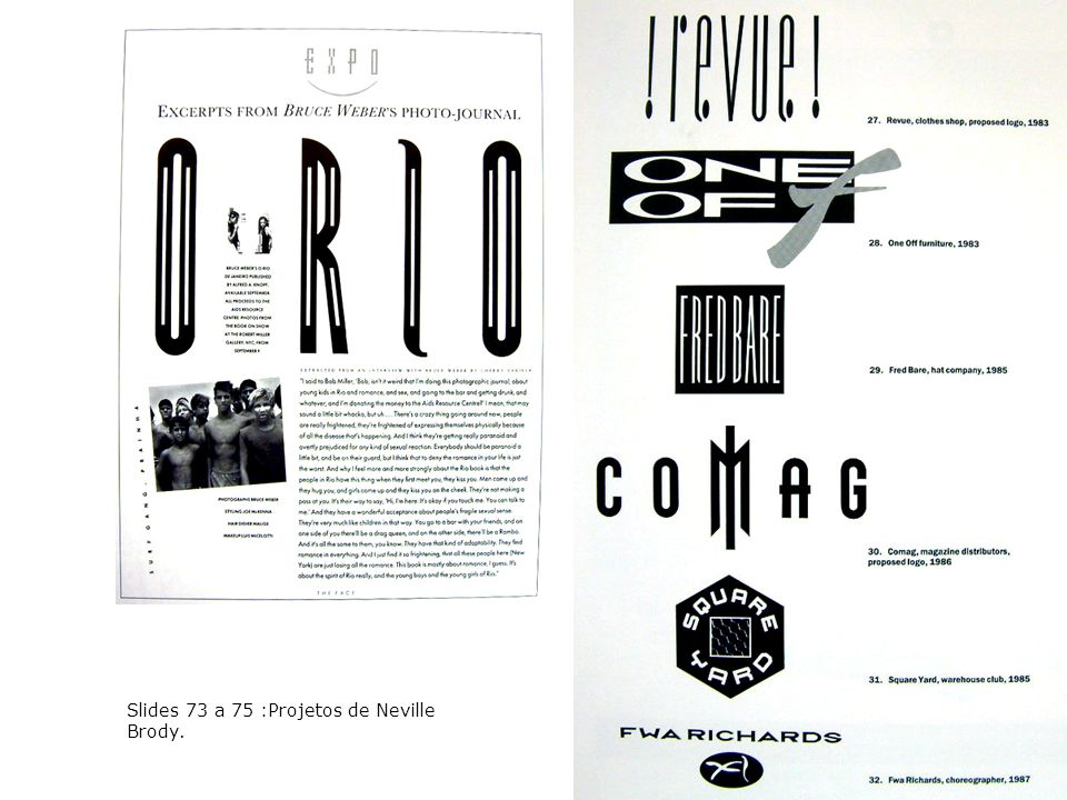 Slides 73 a 75 :Projetos de Neville Brody.