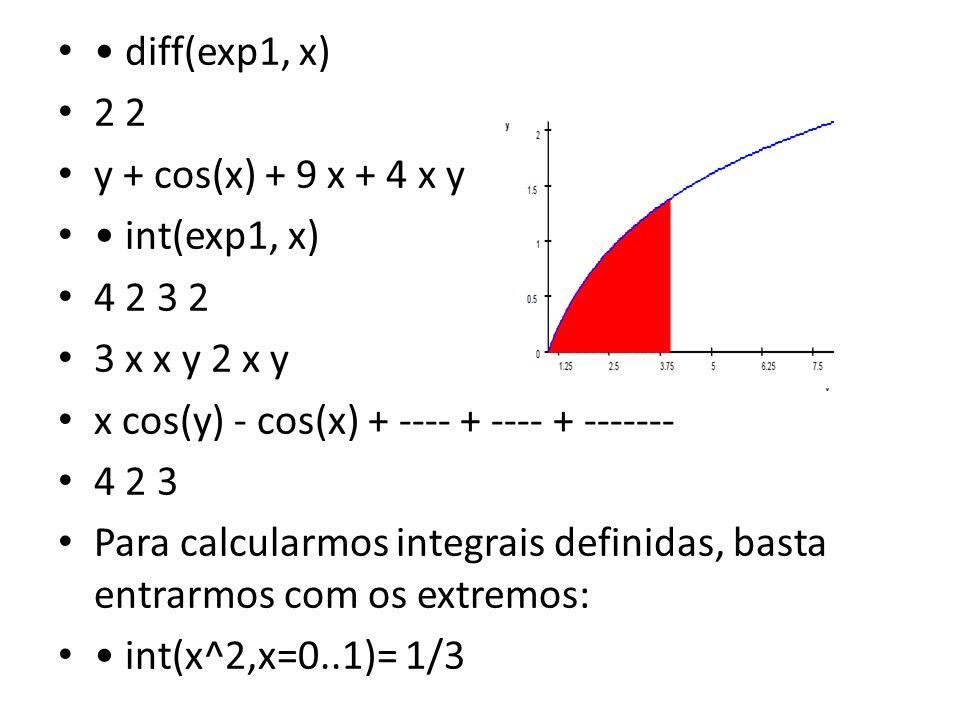 diff(exp1, x) 2 2 y + cos(x) + 9 x + 4 x y int(exp1, x) 4 2 3 2 3 x x y 2 x y x cos(y) - cos(x) + ---- + ---- + ------- 4 2 3 Para calcularmos integra