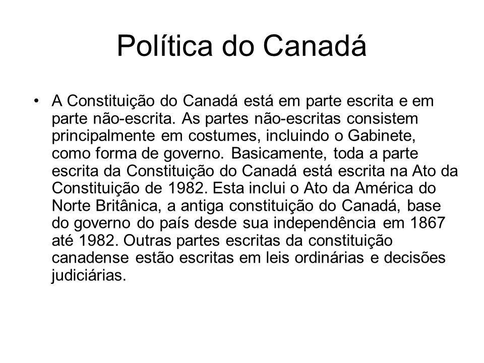 Política do Canadá A Constituição do Canadá está em parte escrita e em parte não-escrita. As partes não-escritas consistem principalmente em costumes,