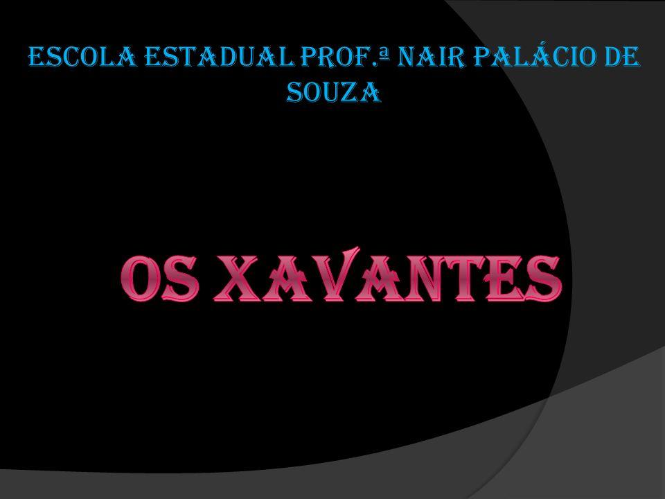 OS XAVANTES Atualmente a população dos xavantes é composta de 10 mil pessoas e está crescendo.