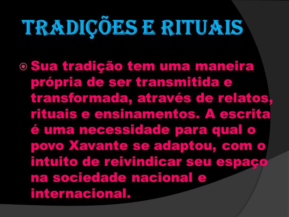 Tradições e rituais Sua tradição tem uma maneira própria de ser transmitida e transformada, através de relatos, rituais e ensinamentos. A escrita é um
