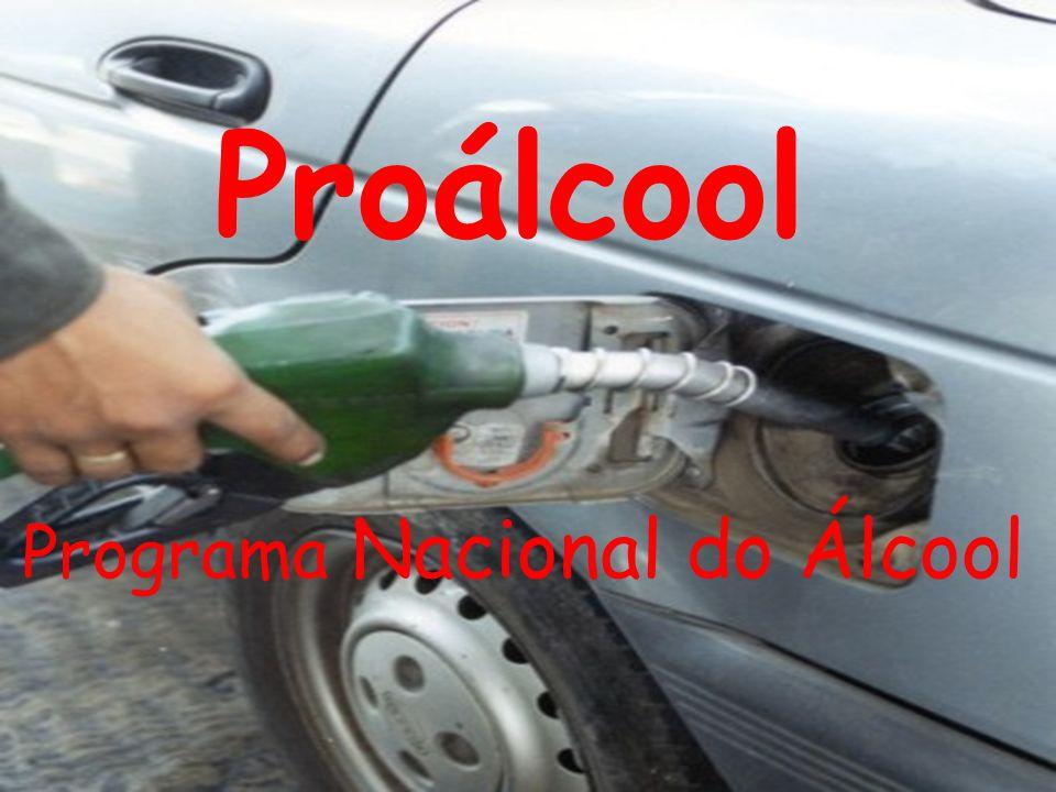 O Proálcool tem como objetivo substituir a gasolina por álcool etílico ou etanol (criado em 1975).