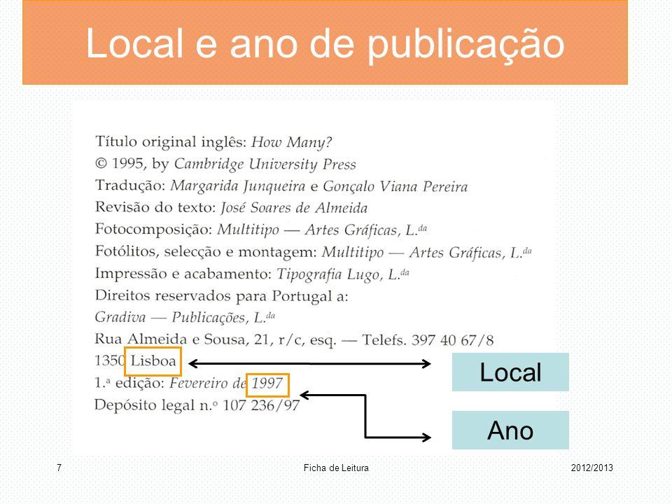 Ficha de Leitura 72012/2013 Local Ano