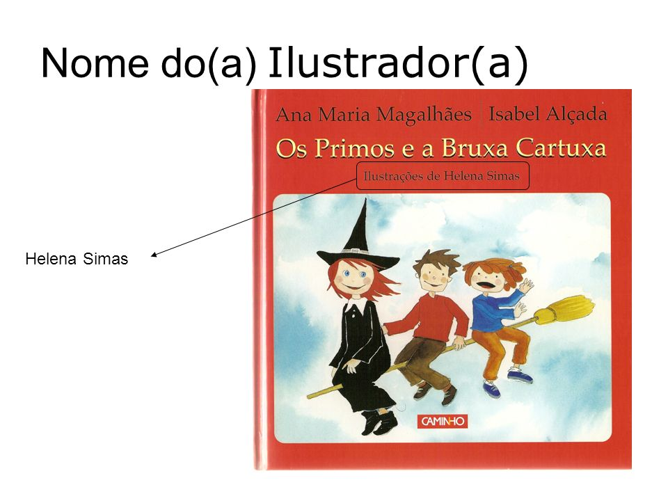 Nome do(a) Ilustrador(a) Helena Simas