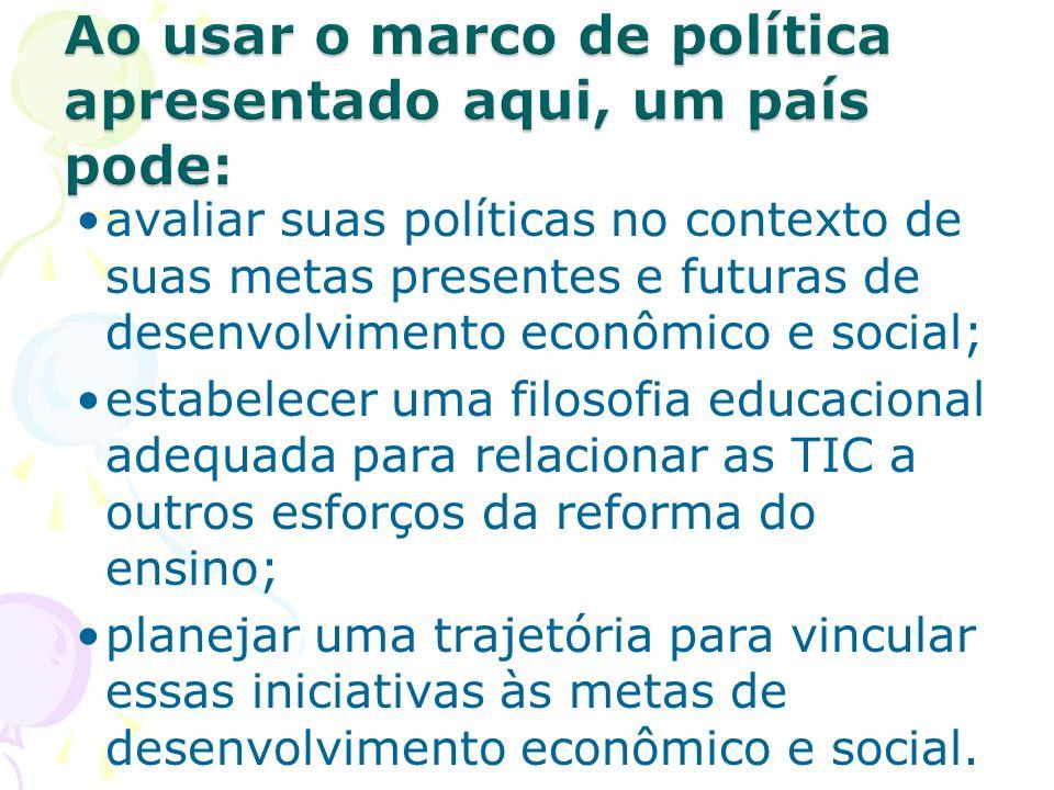 avaliar suas políticas no contexto de suas metas presentes e futuras de desenvolvimento econômico e social; estabelecer uma filosofia educacional adeq