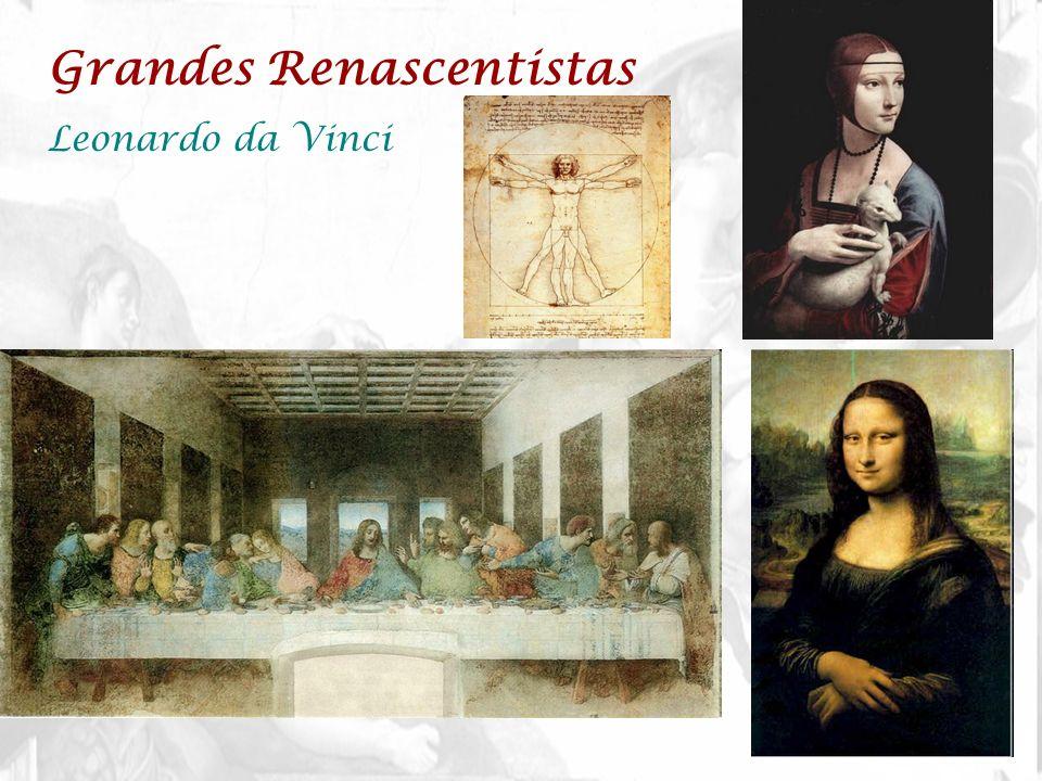 Grandes Renascentistas Leonardo da Vinci