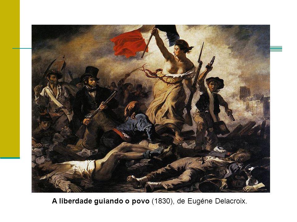 A liberdade guiando o povo (1830), de Eugéne Delacroix.