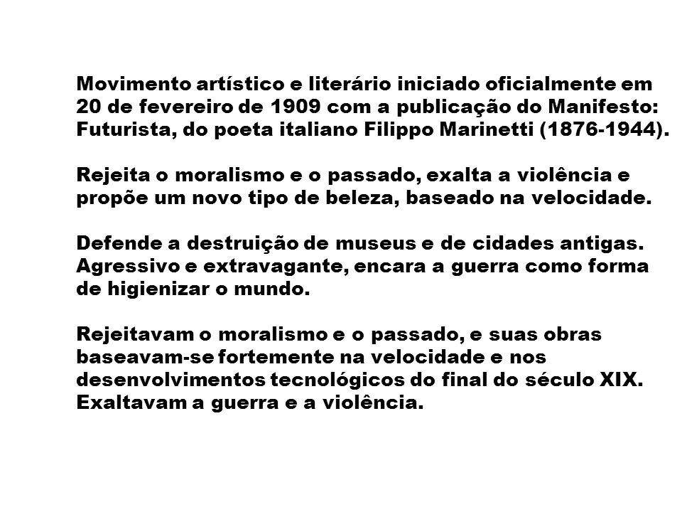 Movimento artístico e literário iniciado oficialmente em 20 de fevereiro de 1909 com a publicação do Manifesto: Futurista, do poeta italiano Filippo M
