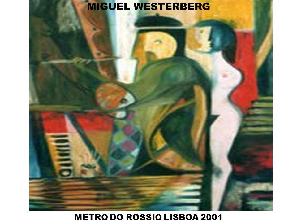 MIGUEL WESTERBERG METRO DO ROSSIO LISBOA 2001