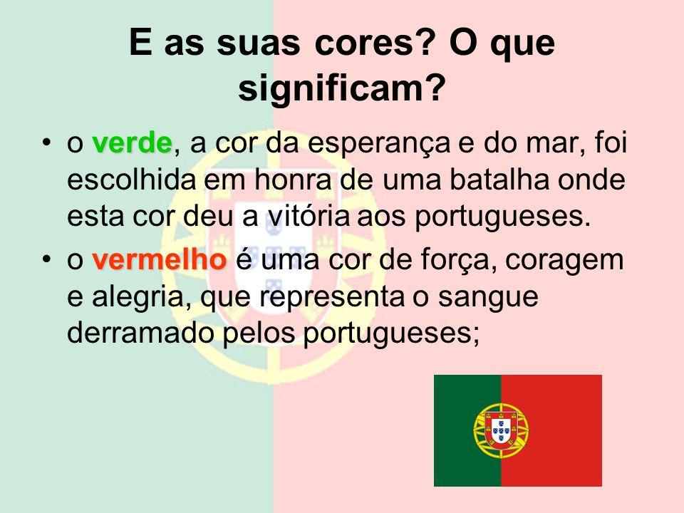 Bandeira Nacional A Bandeira Nacional é dividida na vertical com duas cores fundamentais: verde escuro do lado esquerdo (ocupando dois quintos) e enca