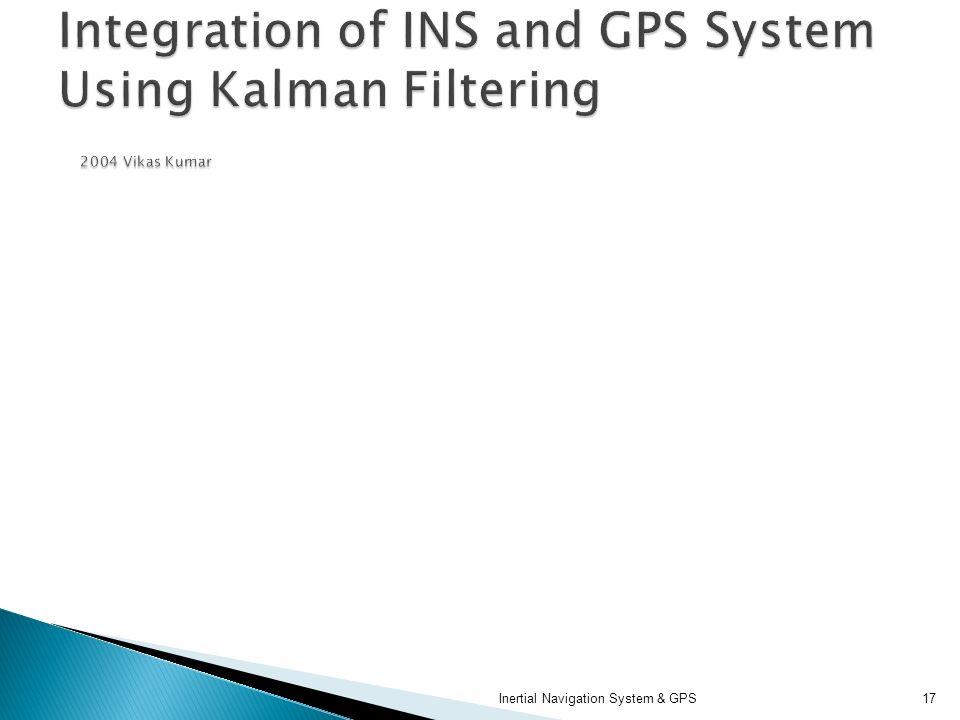 Inertial Navigation System & GPS17