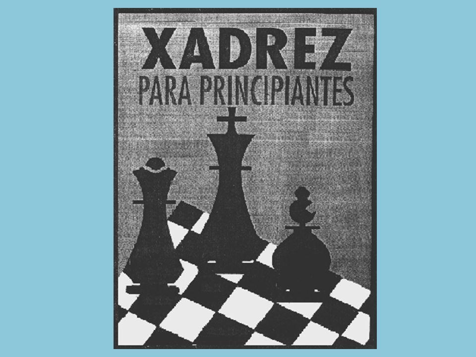 O TABULEIRO de xadrez na posição inicial.