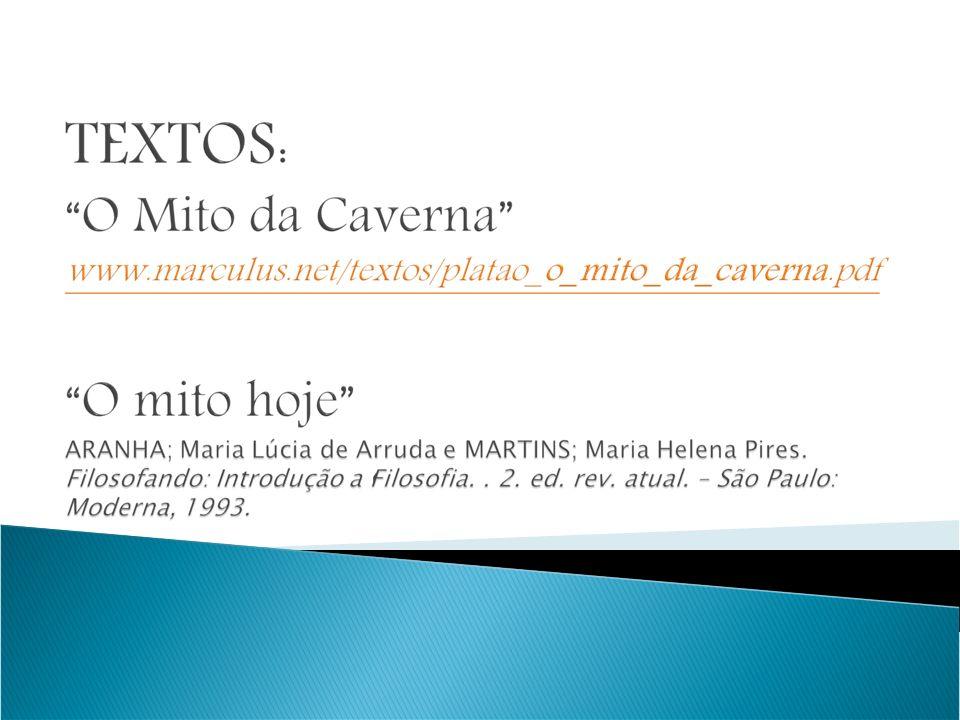 http://www.youtube.com/watch?v=syGRIoRMi vQ (O vídeo fez uma adaptação do Mito da Caverna, de Platão, para um nova nova interpretação, modernizada).
