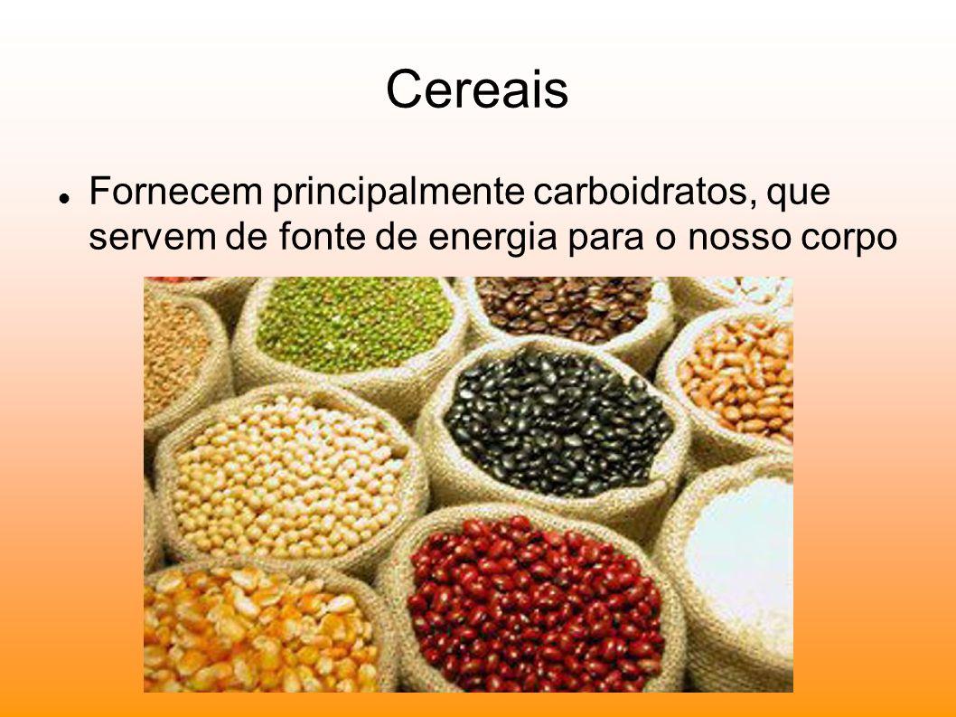 Verduras e legumes Fornecem principalmente vitaminas, sais minerais e fibras