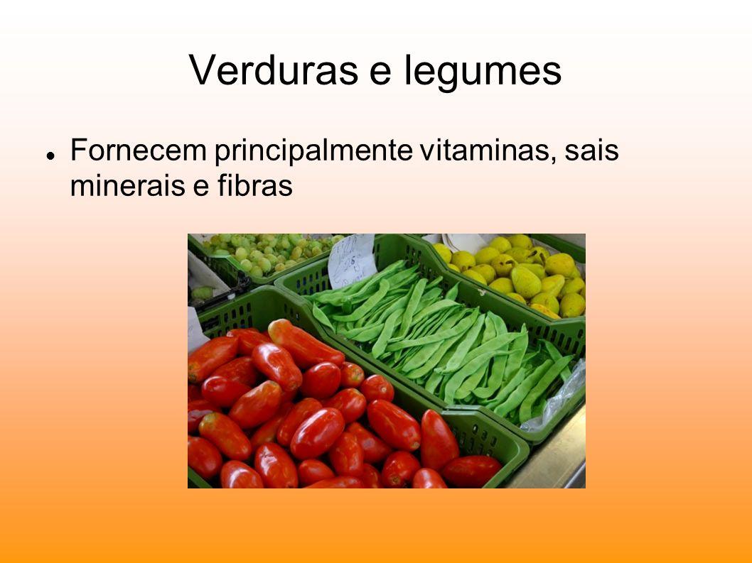 Frutas Fornecem carboidratos, vitaminas, sais minerais e fibras