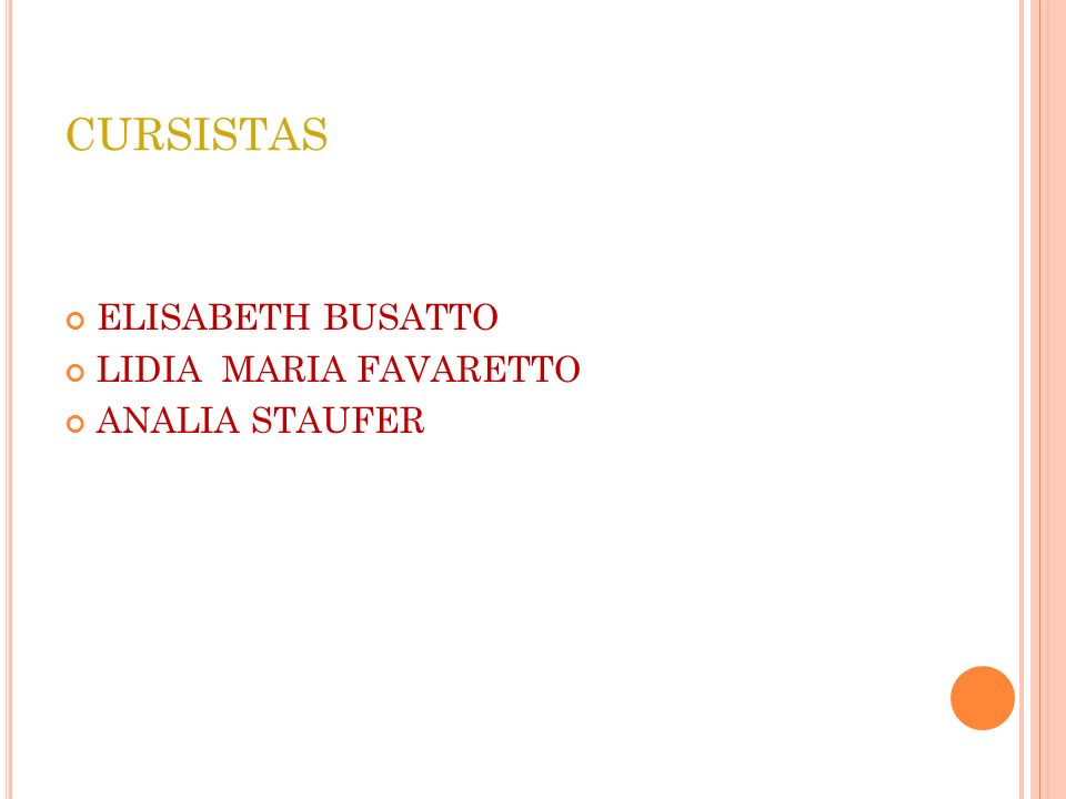 CURSISTAS ELISABETH BUSATTO LIDIA MARIA FAVARETTO ANALIA STAUFER