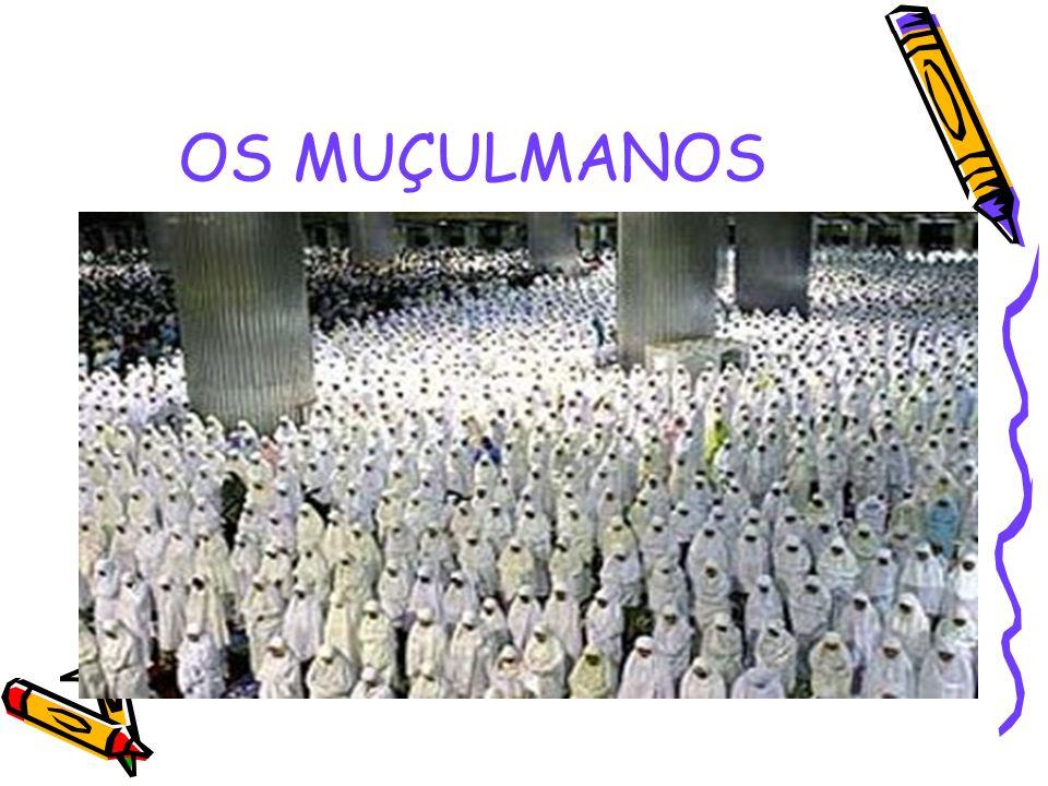 OS MUÇULMANOS