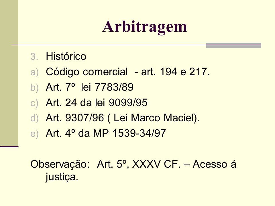 Arbitragem - Lei 9307/96 4.Autarquia a) 8987/95 – Art.