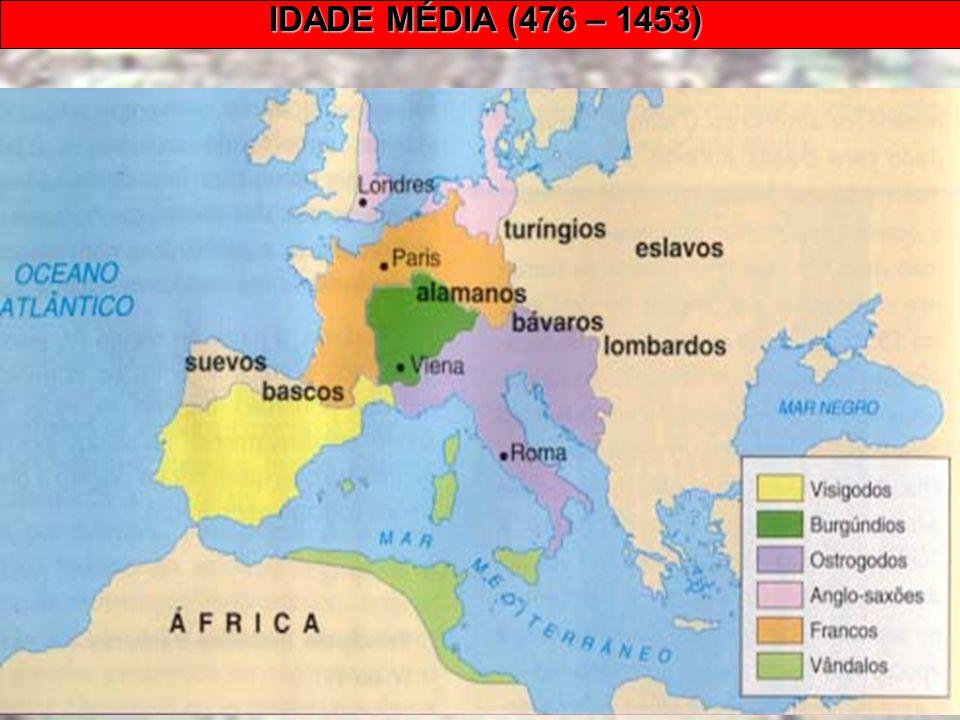 IDADE MÉDIA (476 – 1453) Prof. Edemir Brasil