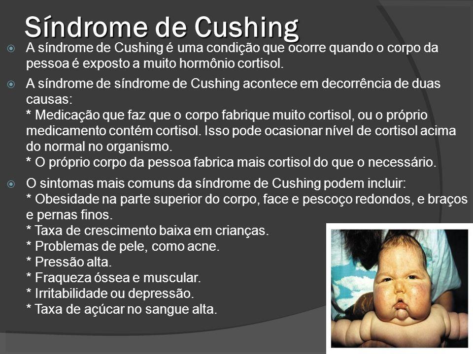 Síndrome de Cushing A síndrome de Cushing é uma condição que ocorre quando o corpo da pessoa é exposto a muito hormônio cortisol. A síndrome de síndro