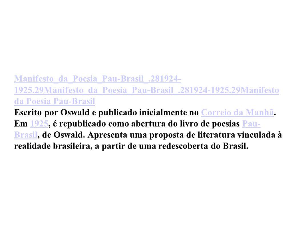 Manifesto_da_Poesia_Pau-Brasil_.281924- 1925.29Manifesto_da_Poesia_Pau-Brasil_.281924-1925.29Manifesto da Poesia Pau-Brasil Manifesto_da_Poesia_Pau-Br