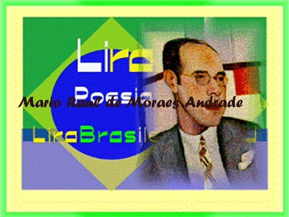 Mário Raul de Moraes Andrade, foi um poeta, romancista, crítico de arte, musicólogo da época do movimento modernista no Brasil e produziu um grande impacto na renovação literária e artística do país, participando ativamente da Semana de Arte Moderna de 22, além de se envolver (de 1934 a 37) com a cultura nacional trabalhando como diretor do Departamento Municipal de Cultura de São Paulo.