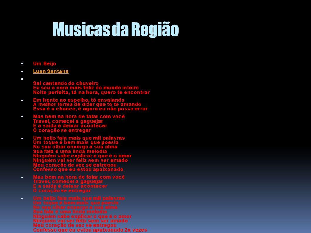 Musicas da Região Um Beijo Luan Santana Sai cantando do chuveiro Eu sou o cara mais feliz do mundo inteiro Noite perfeita, tá na hora, quero te encont