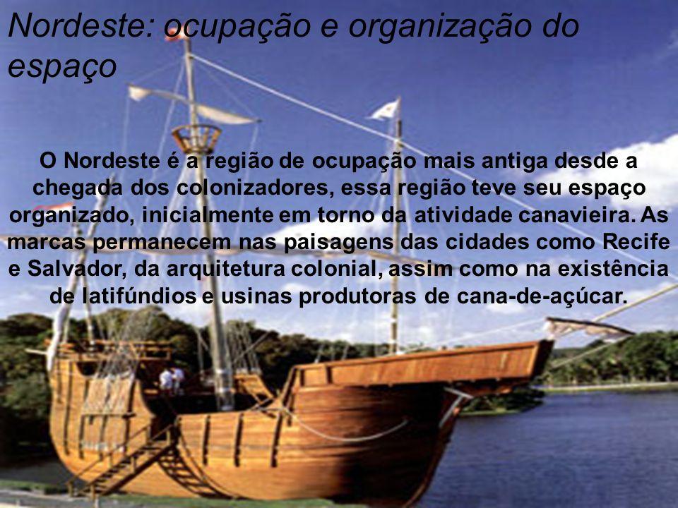 Ao longo do século XVI, a organização do espaço nordestino esteve relacionada à economia canavieira, que proporcionou poder político e econômico a região no período colonial.