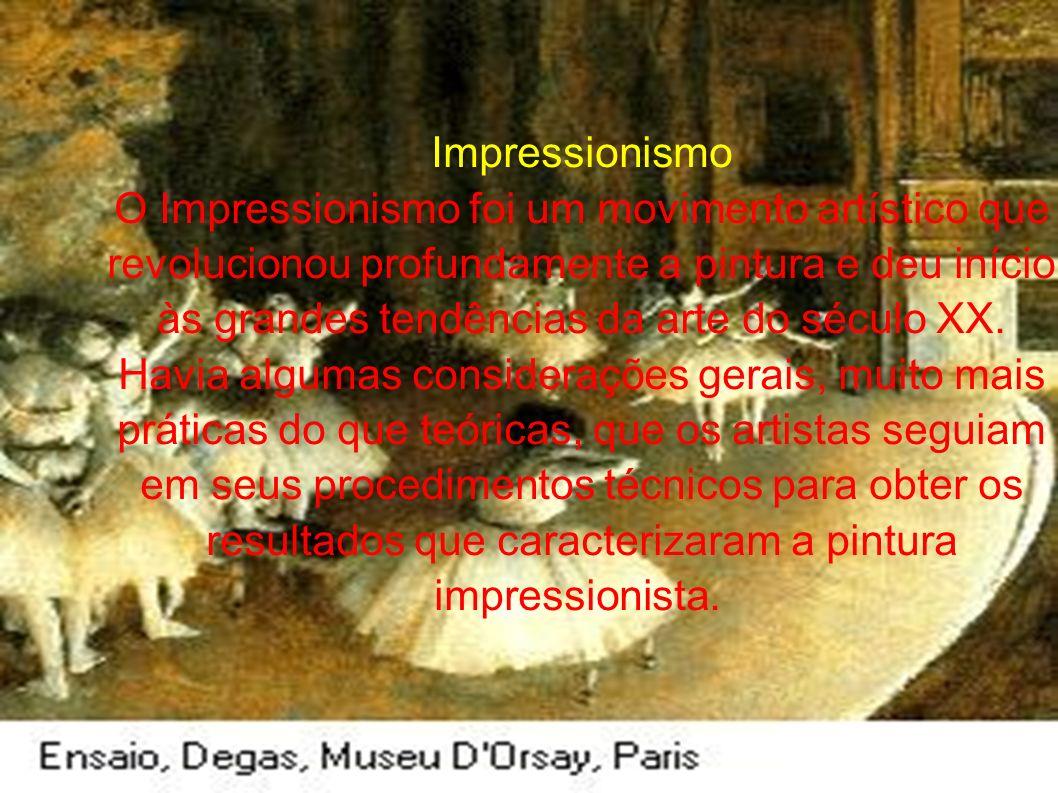 Impressionismo O Impressionismo foi um movimento artístico que revolucionou profundamente a pintura e deu início às grandes tendências da arte do sécu