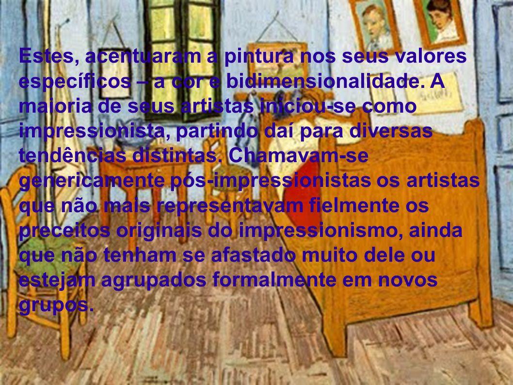 Estes, acentuaram a pintura nos seus valores específicos – a cor e bidimensionalidade. A maioria de seus artistas iniciou-se como impressionista, part