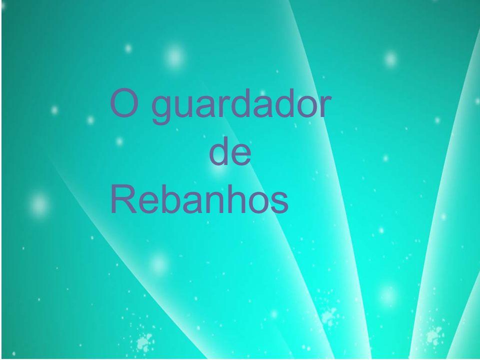 O guardador de Rebanhos