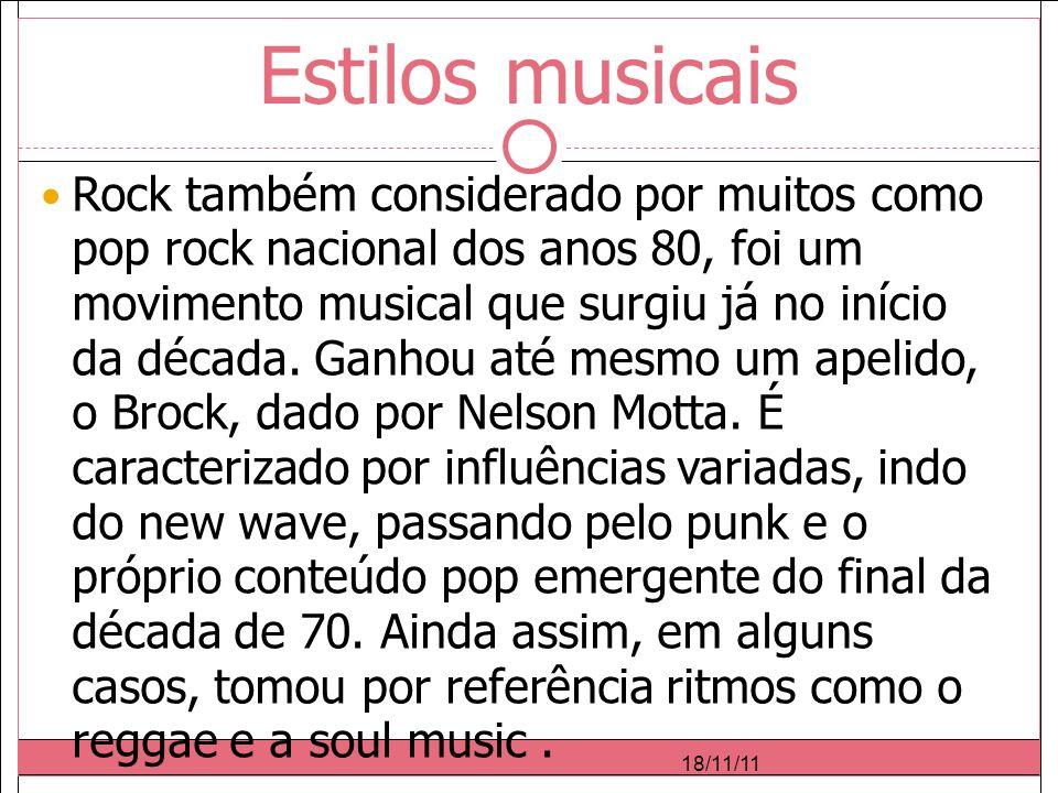 Estilos musicais Rock também considerado por muitos como pop rock nacional dos anos 80, foi um movimento musical que surgiu já no início da década.