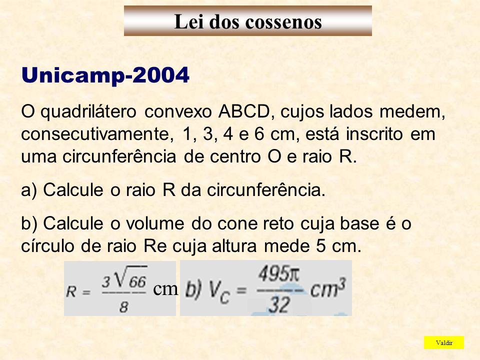 Unicamp-2004 O quadrilátero convexo ABCD, cujos lados medem, consecutivamente, 1, 3, 4 e 6 cm, está inscrito em uma circunferência de centro O e raio