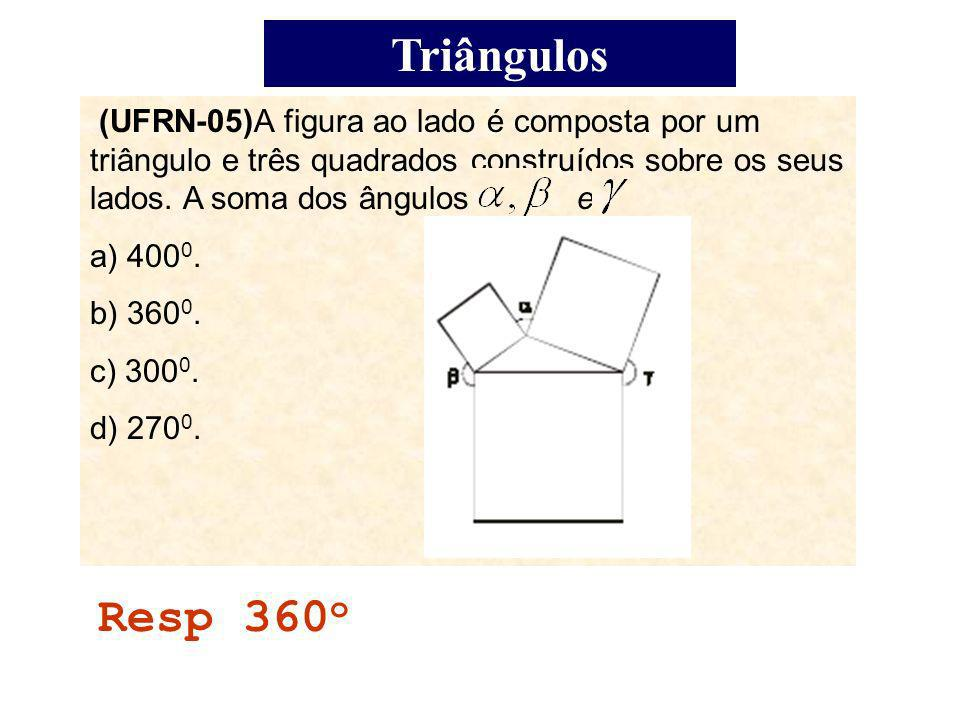 Triângulos Como é obtuso, cos< 0 a 2 > b 2 + c 2 A B C b c a