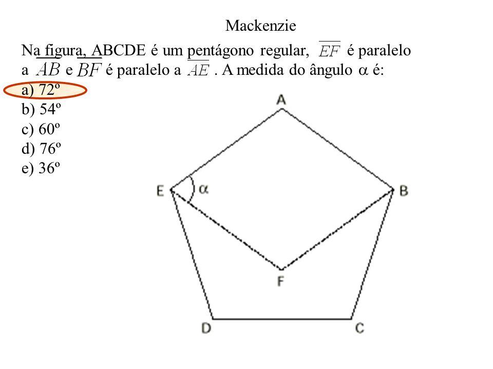 Na figura, ABCDE é um pentágono regular, é paralelo a e é paralelo a. A medida do ângulo é: a) 72º b) 54º c) 60º d) 76º e) 36º Mackenzie