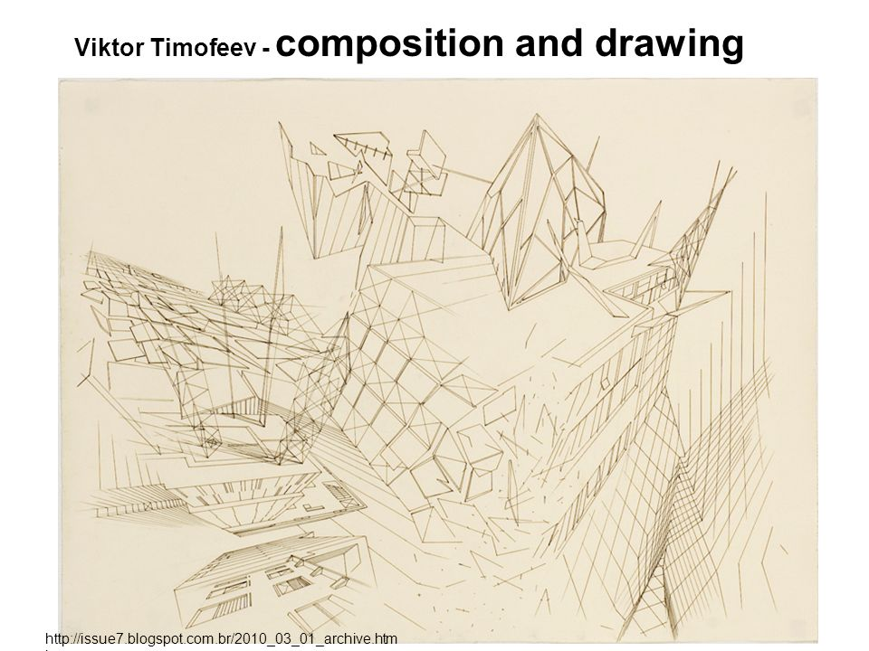 Viktor Timofeev - composition and drawing http://issue7.blogspot.com.br/2010_03_01_archive.htm l
