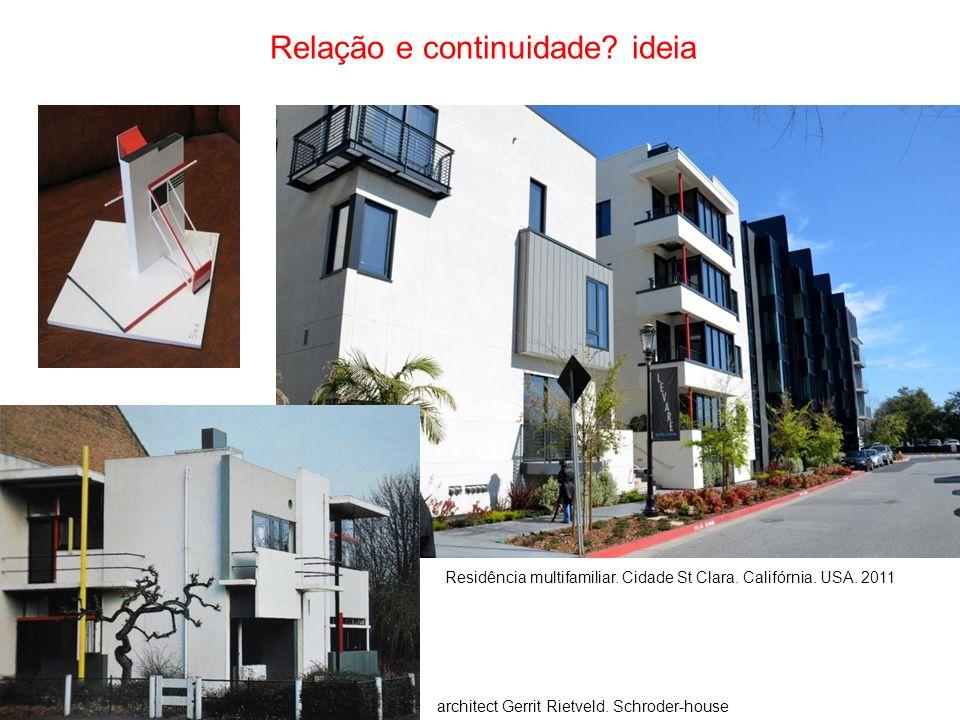 Relação e continuidade? ideia Residência multifamiliar. Cidade St Clara. Califórnia. USA. 2011 architect Gerrit Rietveld. Schroder-house