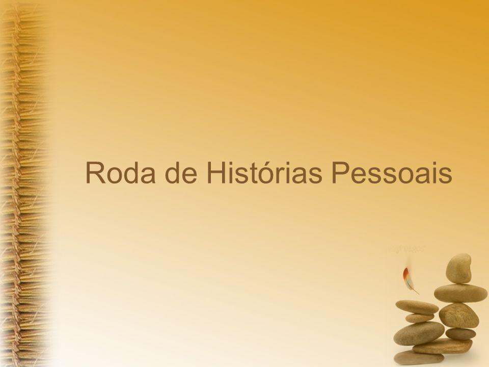 Roda de Histórias Pessoais