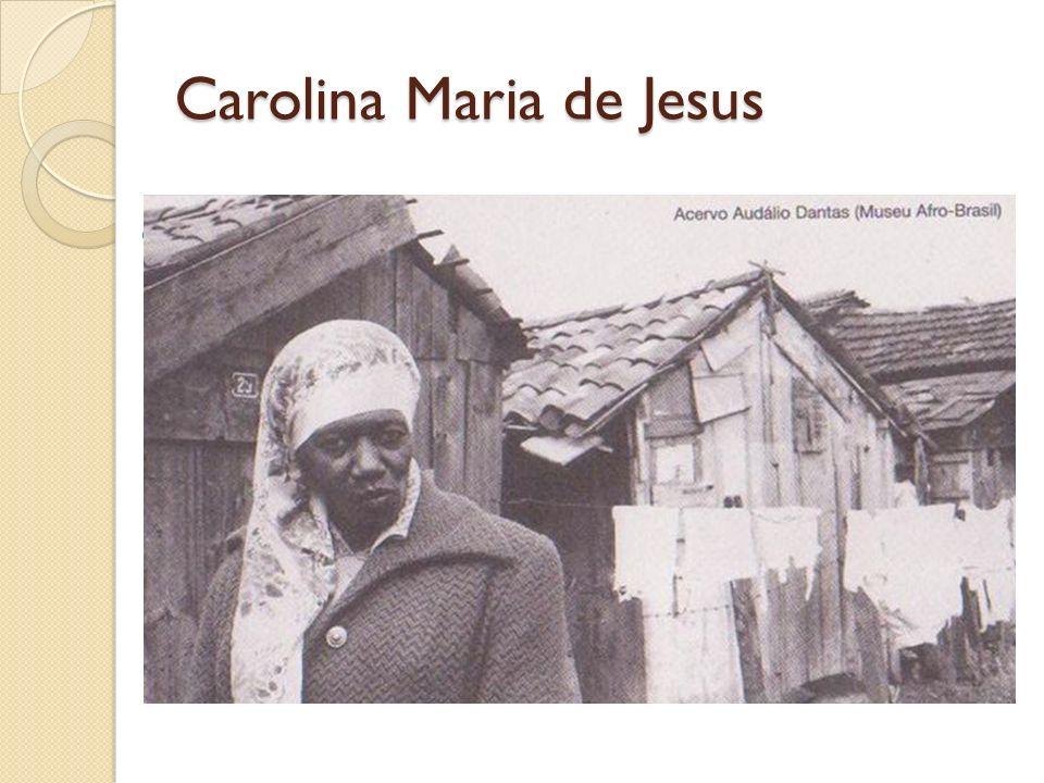 Carolina Maria de Jesus foi empregada doméstica, catadora de papel e escritora. Morou na antiga favela Canindé, na rua A, barraco 9, onde foi construí