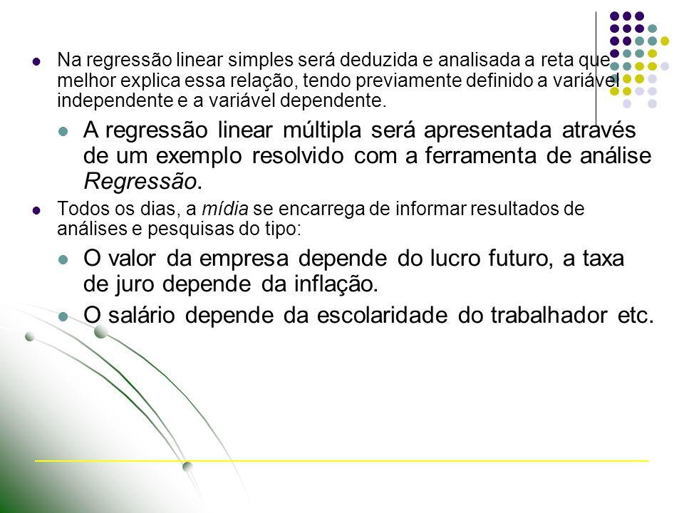 Na regressão linear simples será deduzida e analisada a reta que melhor explica essa relação, tendo previamente definido a variável independente e a variável dependente.