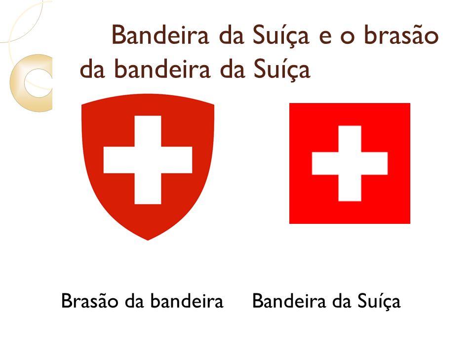 Bandeira da Suíça e o brasão da bandeira da Suíça Brasão da bandeira Bandeira da Suíça