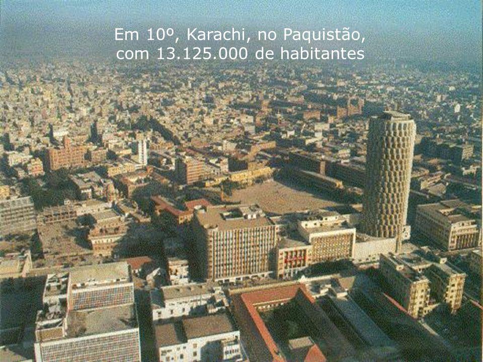 Em 10º, Karachi, no Paquistão, com 13.125.000 de habitantes
