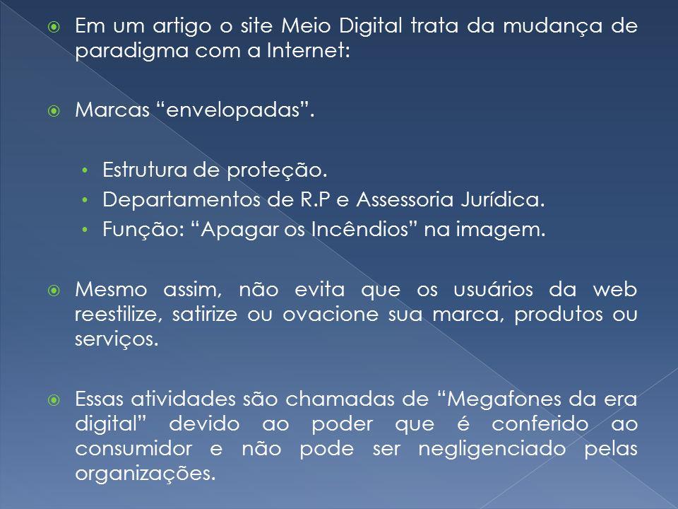 Exemplos: Lojas on-line Opinião do consumidor.Boa – endossa o produto.