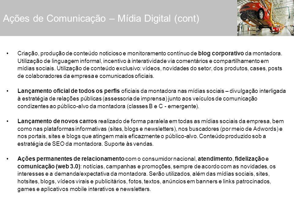Criação, produção de conteúdo noticioso e monitoramento contínuo de blog corporativo da montadora. Utilização de linguagem informal, incentivo à inter