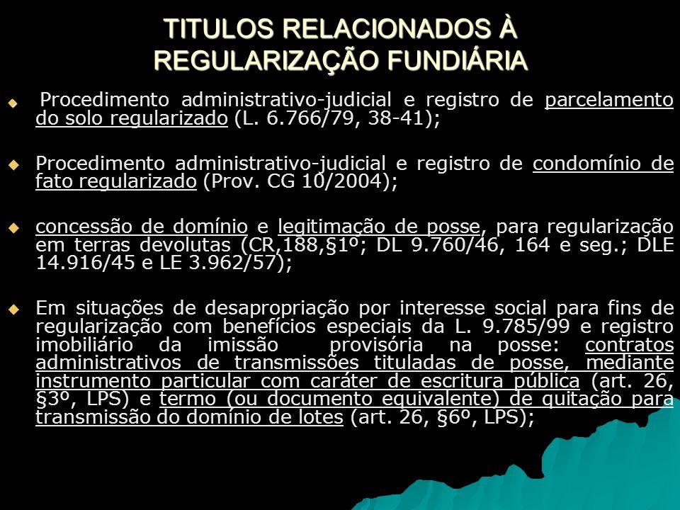 Procedimento administrativo-judicial e registro de parcelamento do solo regularizado (L.